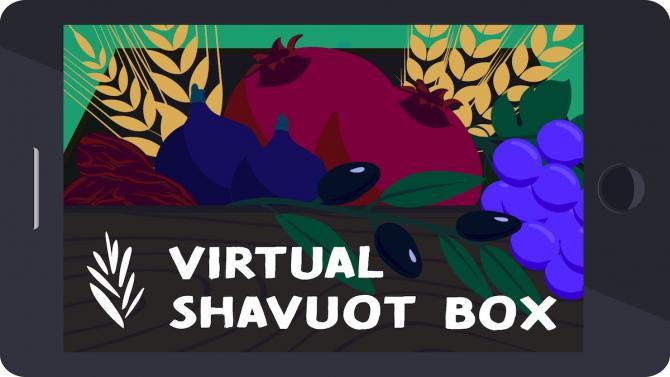 Virtual Shavuot Box